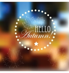 Autumn retro poster with abstract blurred vector