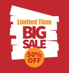 banner limited time big sale 50 off image vector image
