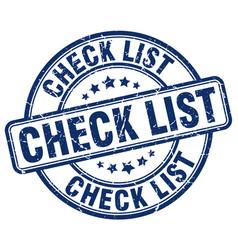 Check list blue grunge round vintage rubber stamp vector