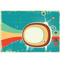 Retro telvision on old poster background color vector image