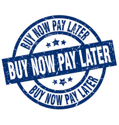 Buy now pay later blue round grunge stamp vector
