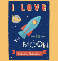 i love you to the moon and back romantic vector image
