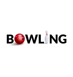 Bowling word 3d design template Bowl and skittle vector image vector image