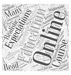 Managing your online education expectations word vector