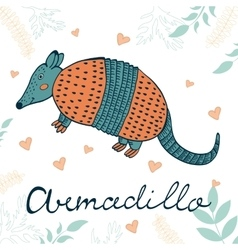 Armadillo hand drawn card with cute vector