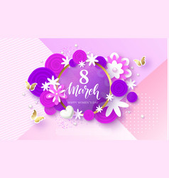 8 march happy womens day festive card beautiful vector