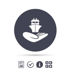 Shipment insurance sign hand holds ship vector
