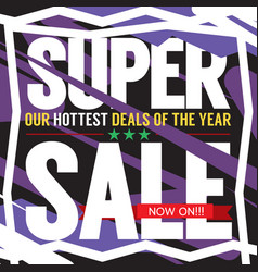 Super sale hottest deal promotion sale banner vector
