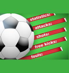 Background of statistics football soccer vector