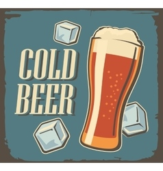 Vintage poster cold beer and ice cube vector