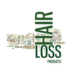 Best male hair loss products text background word vector