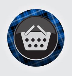 Button blue black tartan - shopping basket icon vector
