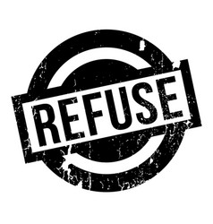 Refuse rubber stamp vector