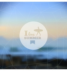 I love summer hipster blurred background vector