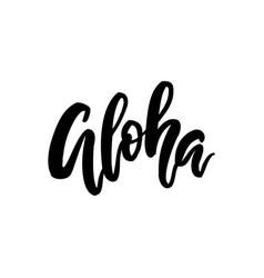 aloha brush lettering vector image vector image