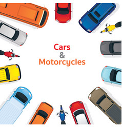 Cars and motorcycles top or above view frame vector