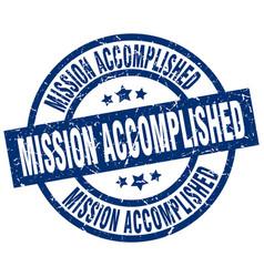 Mission accomplished blue round grunge stamp vector