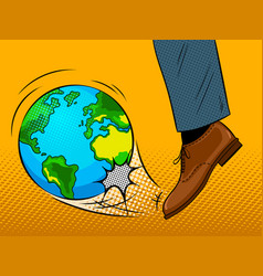 Foot hits the earth globe pop art vector