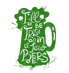 St patricks day typography poster with beer vector