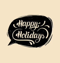 holiday hand lettering typography poster vector image