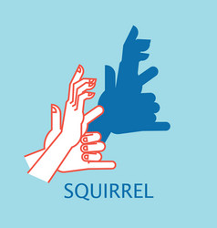 Shadow theater hands gesture like squirrel vector