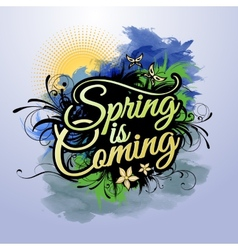Spring is coming inscription vector