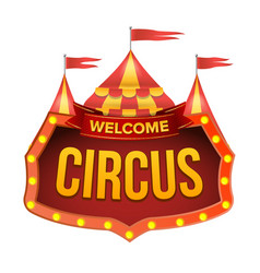 Circus sign welcome billboard flat vector