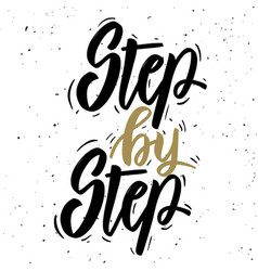 Step by step hand drawn lettering phrase on white vector