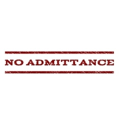No Admittance Watermark Stamp vector image