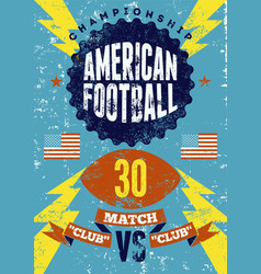 American football vintage grunge poster vector
