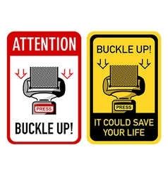 Buckle up signs vector