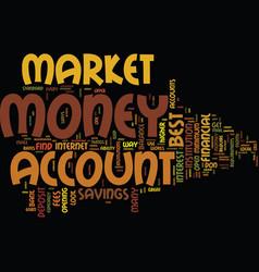 Best money market account text background word vector