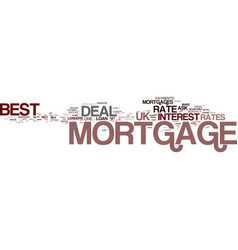 Best mortgage deal uk put your best foot forward vector