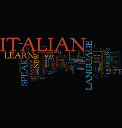 Learn to speak italian the how and why text vector