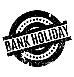 Bank holiday rubber stamp vector