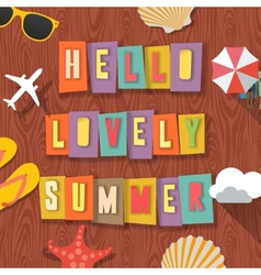 Hello lovely summer travelling background vector