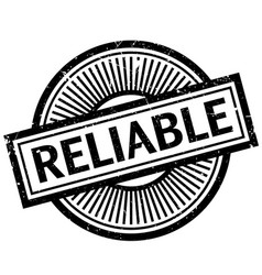reliable rubber stamp vector image vector image
