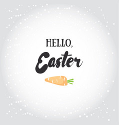 hello easter holiday greeting card vector image
