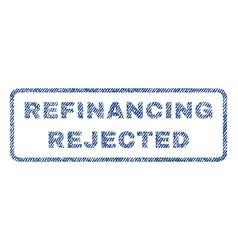 Refinancing rejected textile stamp vector