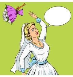 Bride throws wedding bouquet pop art vector image vector image