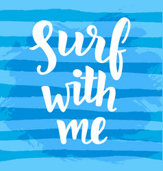 surf with me poster vector image vector image