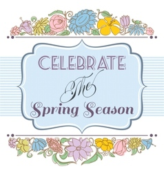 Celebrate the spring season background floral vector image vector image