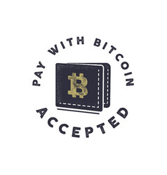 Pay with bitcoin accepted emblem crypto vector