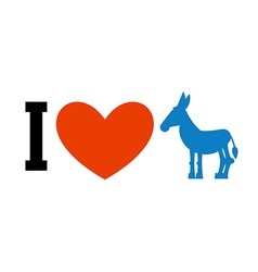 I love democrat symbol of heart and donkey poster vector