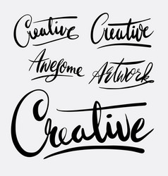 Creative and artwork hand written typography vector