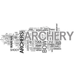 Archery three noted histories text word cloud vector