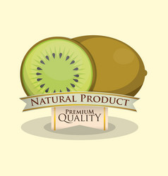 kiwi natural product premium quality vector image