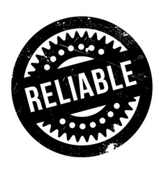 reliable rubber stamp vector image