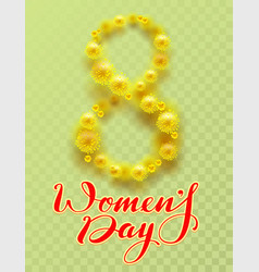 8 march international womens day yellow flower of vector