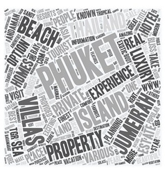 Enjoy a great experience at phuket text background vector